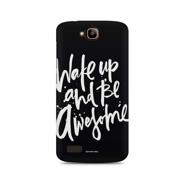 Be Awesome Huwaei Honor Holly printed back cover