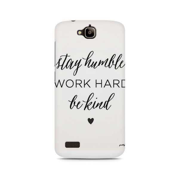 Work Hard Huwaei Honor Holly printed back cover