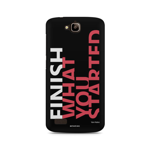 Finish What You Started - Quotes With Determination Huwaei Honor Holly printed back cover