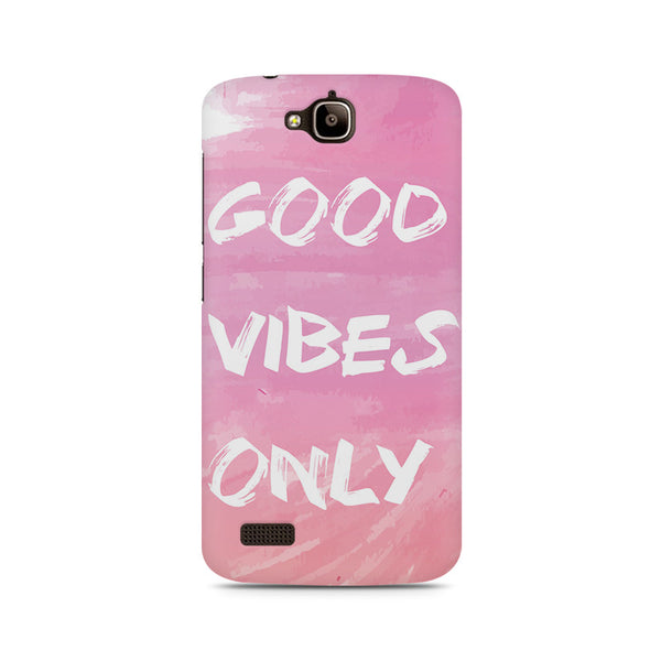 Good Vibes only Huwaei Honor Holly printed back cover