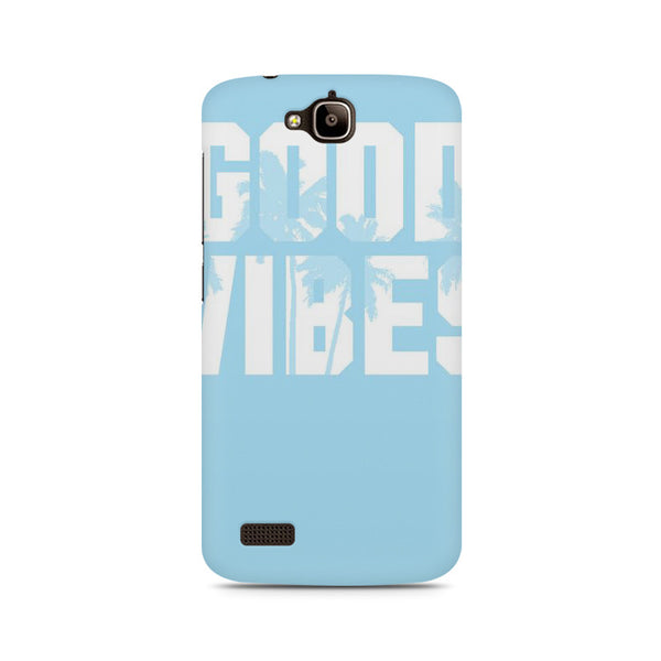Good Vibes sky blue Huwaei Honor Holly printed back cover
