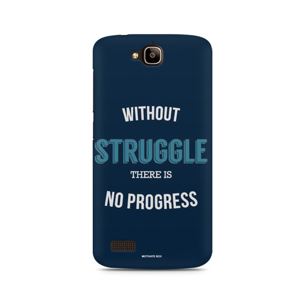 Without Struggle there is no Progress- Start-up Life Huwaei Honor Holly printed back cover