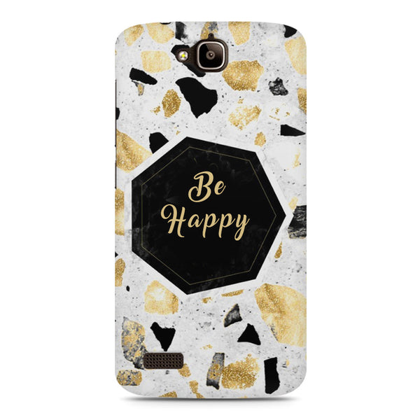 Be Happy Simple Text Quotes Huwaei Honor Holly printed back cover
