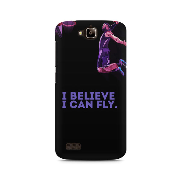 I Believe, I can fly Huwaei Honor Holly printed back cover