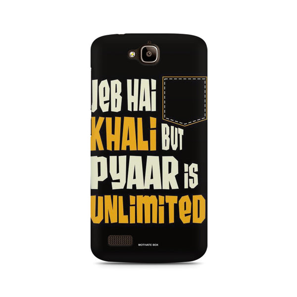 Hindi Jeb khali pyar unlimited Huwaei Honor Holly printed back cover