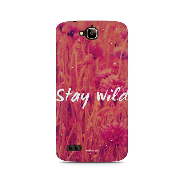 stay wild Huwaei Honor Holly printed back cover