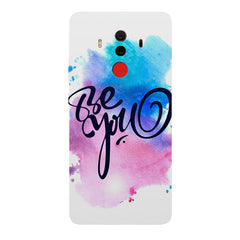 Be yourself design  Huawei Honor Matte 10 Pro hard plastic printed back cover.