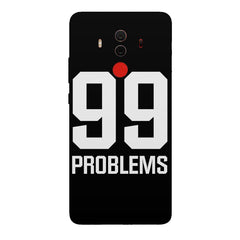 99 problems quote design Huawei Honor Matte 10 Pro all side printed hard back cover by Motivate box Huawei Honor Matte 10 Pro hard plastic printed back cover.