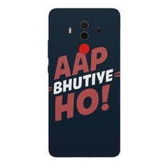 Aap Bhutiye Ho Design Huawei Honor Matte 10 Pro hard plastic printed back cover.