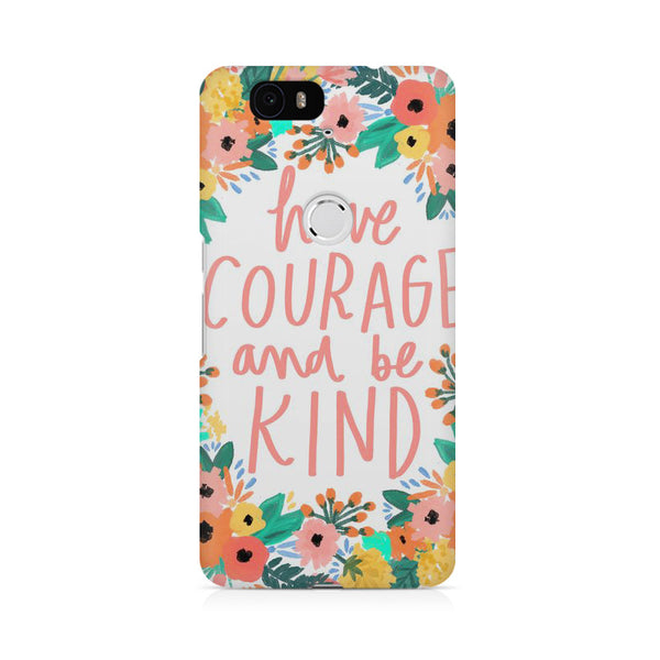 Courage Life Quotes Huwaei Honor 4C printed back cover
