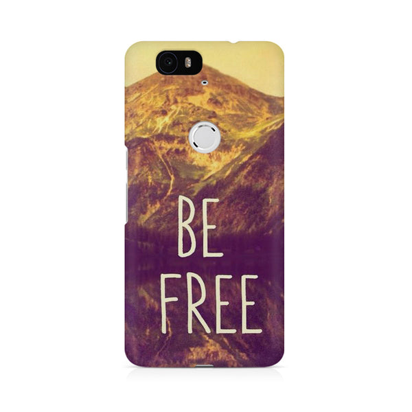 Be Free Life Quotes Huwaei Honor 4C printed back cover