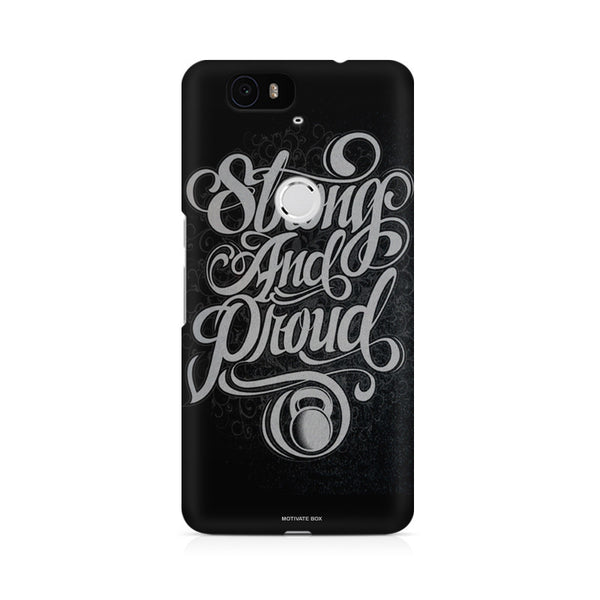 Strong and Proud Huwaei Honor 4C printed back cover