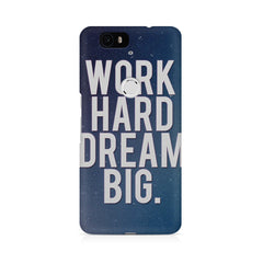 Work Hard Dream Big Huwaei Honor 4C printed back cover