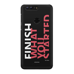Finish What You Started - Quotes With Determination design,  Huawei Honor 7C hard plastic printed back cover