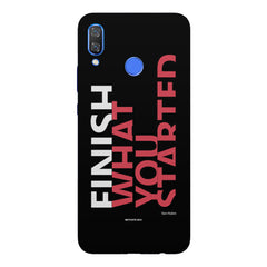 Finish What You Started - Quotes With Determination design,  Huawei Nova 3 hard plastic printed back cover