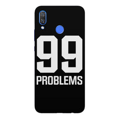 99 problems quote design Huawei Nova 3 hard plastic printed back cover