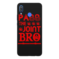Pass the joint bro quote design Huawei Nova 3 hard plastic printed back cover