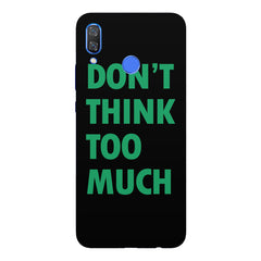 DonÕt think too much quote design Huawei Nova 3 hard plastic printed back cover
