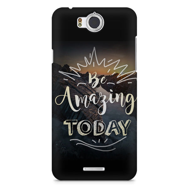 Be Amazing Today Quote Infocus M530 printed back cover