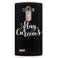 Be curious design LG G4 Stylus printed back cover