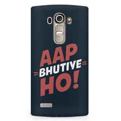 Aap Bhutiye Ho quote design LG G4 printed back cover