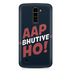 Aap Bhutiye Ho quote design LG k10 printed back cover