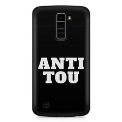 Anti You quote design LG k10 printed back cover