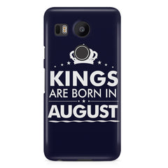Kings are born in August design LG Nexus 5X all side printed hard back cover by Motivate box LG Nexus 5X hard plastic printed back cover.