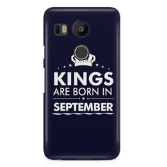 Kings are born in September design LG Nexus 5X all side printed hard back cover by Motivate box LG Nexus 5X hard plastic printed back cover.