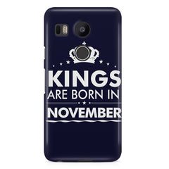 Kings are born in November design LG Nexus 5X all side printed hard back cover by Motivate box LG Nexus 5X hard plastic printed back cover.
