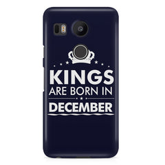Kings are born in December design LG Nexus 5X all side printed hard back cover by Motivate box LG Nexus 5X hard plastic printed back cover.