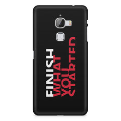 Finish What You Started - Quotes With Determination design,  LeEco Le 3 printed back cover