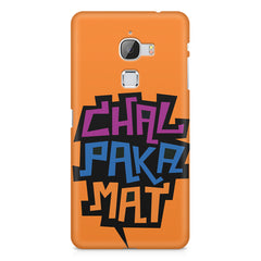 Chal Paka Mat Funny Hindi Desi Quotes design,  LeEco Le 3 printed back cover