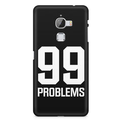 99 problems quote design LeEco Le Max printed back cover