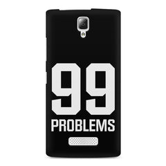 99 problems quote design    Lenovo A2010 hard plastic printed back cover