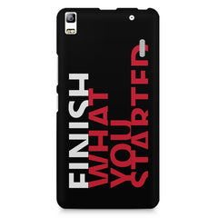 Finish What You Started - Quotes With Determination design,  Lenovo K3 Note/A7000 printed back cover