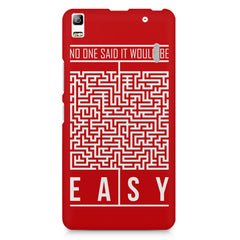 No One Said It Would Be Easy- Start-Up Struggle Quotes design,  Lenovo K3 Note/A7000 printed back cover