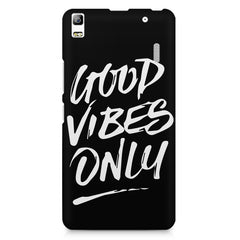 Good vibes only design Lenovo K3 Note/A7000 printed back cover