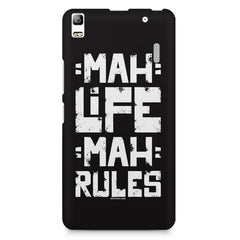 Mah Life Mah Rules Quirky design,  Lenovo K3 Note/A7000 printed back cover