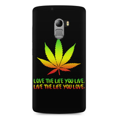 Love the Life you live and live the life you love Lenovo K4 Note printed back cover