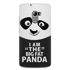 I am the big fat Panda  design,  Lenovo K4 Note printed back cover