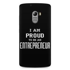 I am proud to be an entrepreneur  design,  Lenovo K4 Note printed back cover