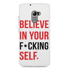 Believe in your Self Lenovo K4 Note printed back cover