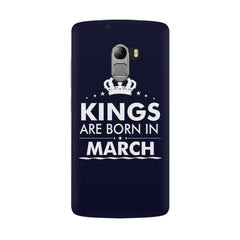 Kings are born in March design all side printed hard back cover by Motivate box Lenovo K4 Note hard plastic all side printed back cover.