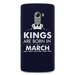 Kings are born in March design    Lenovo A7010 hard plastic printed back cover