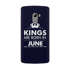 Kings are born in June design all side printed hard back cover by Motivate box Lenovo K4 Note hard plastic all side printed back cover.