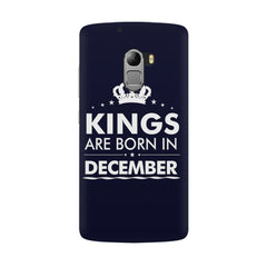 Kings are born in December design all side printed hard back cover by Motivate box Lenovo K4 Note hard plastic all side printed back cover.