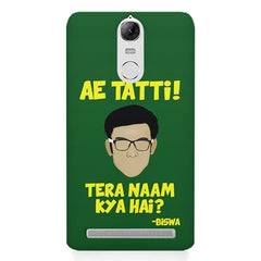Ae Tatti! Tera naam kya hai?- Biswa  design,  Lenovo K5 note printed back cover