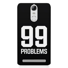 99 problems quote design    Lenovo k5 note hard plastic printed back cover