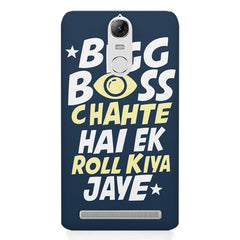 Big boss chahte hai ek roll kiya jaye quote design    Lenovo k5 note hard plastic printed back cover